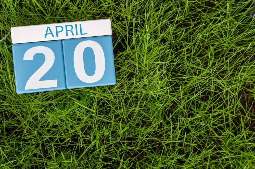 April 20th on a calendar with grass on the background that shows what 420 is